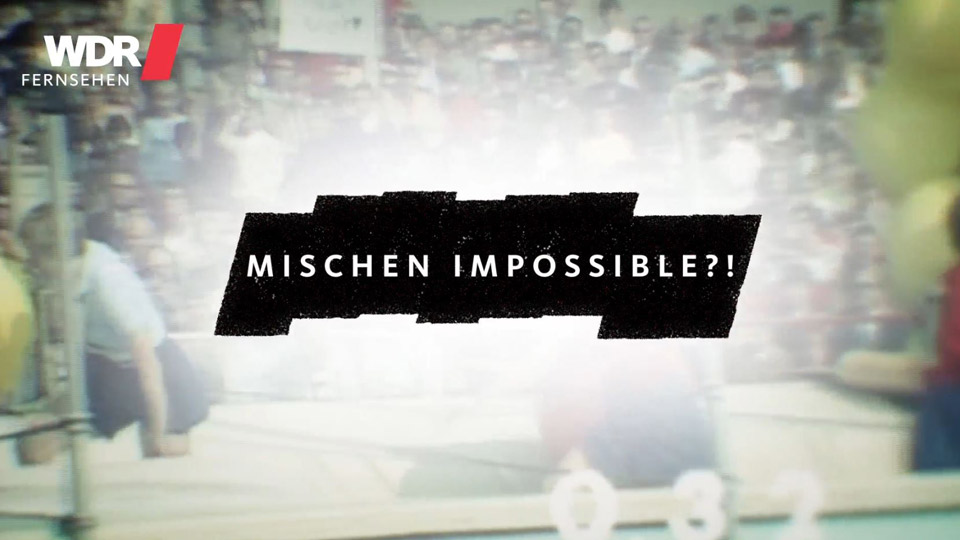 mischen impossible