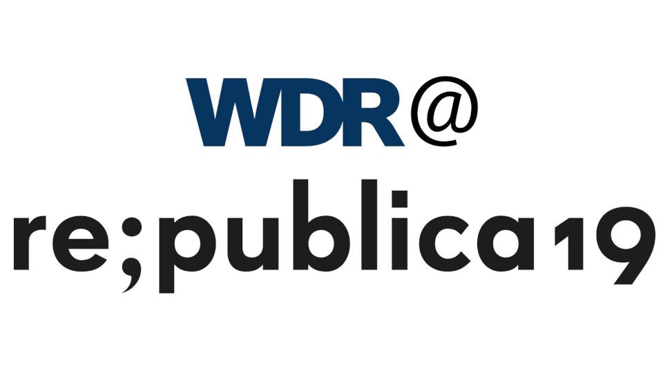 WDR/re:publica